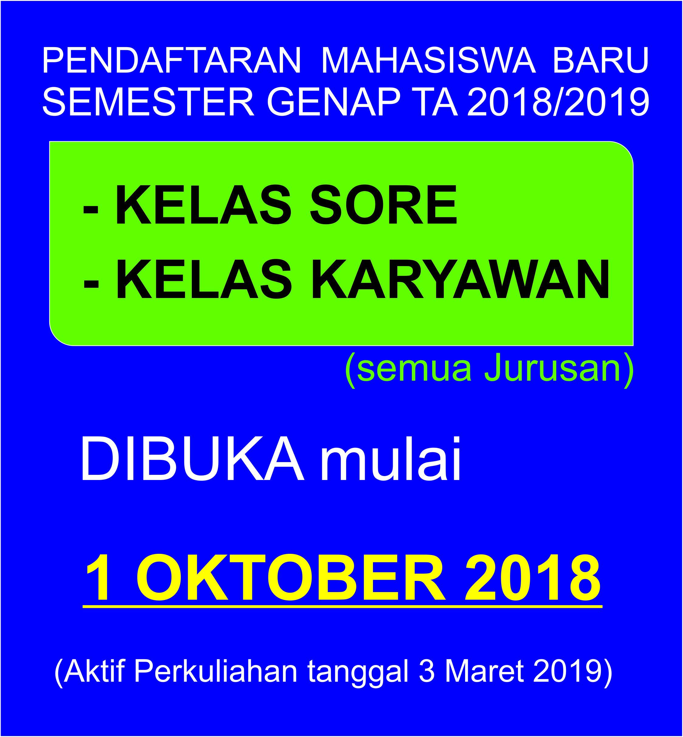 Pembukaan Pendaftaran Mahasiswa Baru Semester Genap 2018/2019
